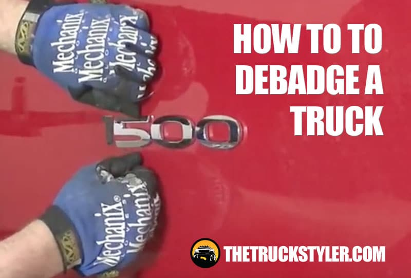 How to Debadge a Truck Easily and Best Way to Remove Emblems