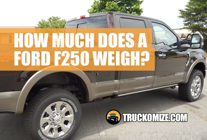 Ford f250 weight