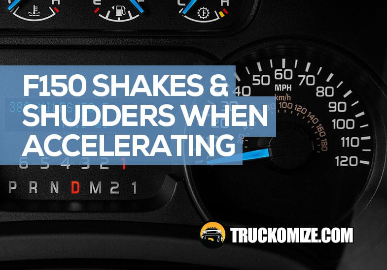 ford f150 shudders on acceleration