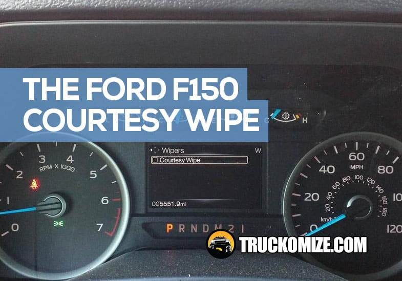 What is a Ford F150 Courtesy Wipe?