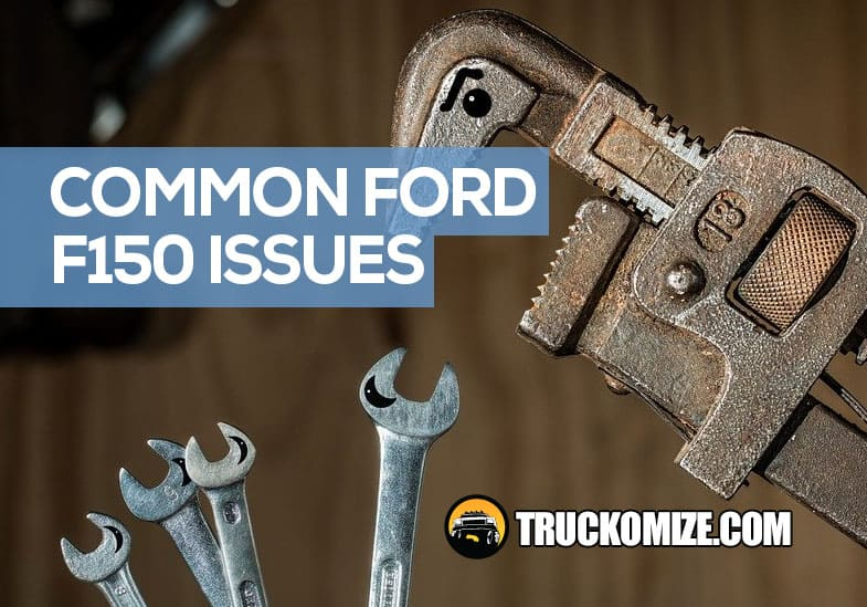 Common Ford F150 Issues