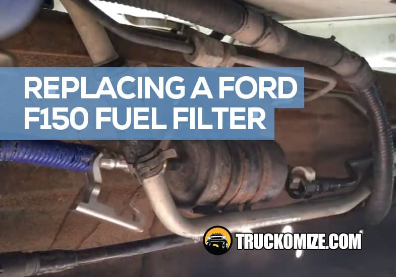how to replace the fuel filter on a ford f150